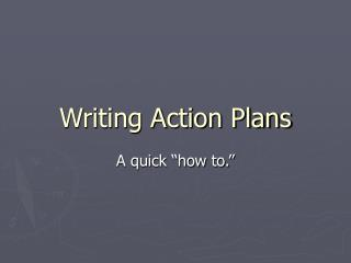 Writing Action Plans