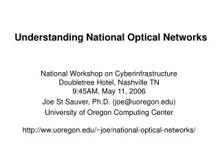 Understanding National Optical Networks