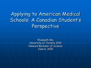 Applying to American Medical Schools: A Canadian Student's Perspective