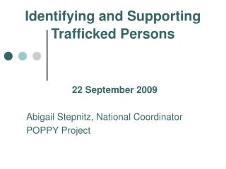 Identifying and Supporting Trafficked Persons