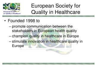 European Society for Quality in Healthcare