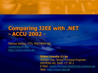Comparing J2EE with .NET  - ACCU 2002 -