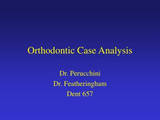 Orthodontic Case Analysis