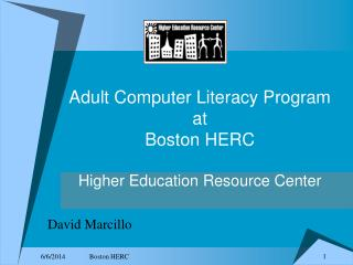 Adult Computer Literacy Program at  Boston HERC Higher Education Resource Center