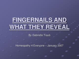 FINGERNAILS AND WHAT THEY REVEAL