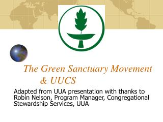 The Green Sanctuary Movement 	& UUCS