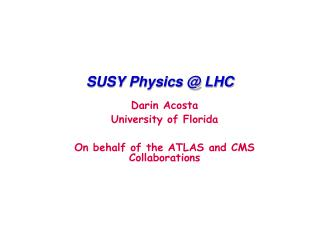 SUSY Physics  LHC