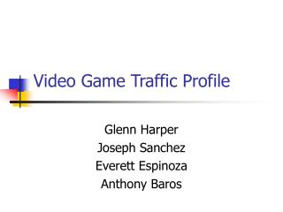 Video Game Traffic Profile