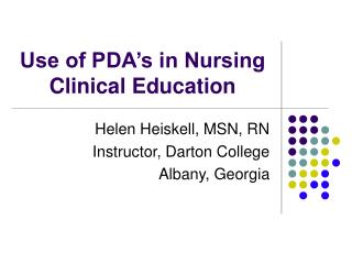 Use of PDA's in Nursing Clinical Education