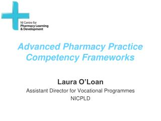 Advanced Pharmacy Practice Competency Frameworks