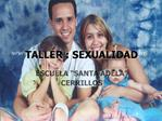 TALLER : SEXUALIDAD