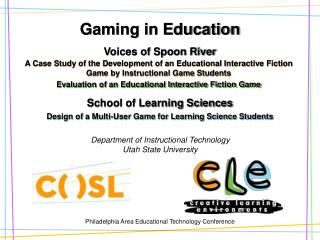 Gaming in Education Voices of Spoon River School of Learning Sciences