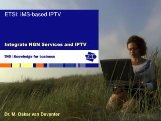 Integrate NGN Services and IPTV