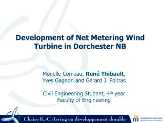 Development of Net Metering Wind Turbine in Dorchester NB