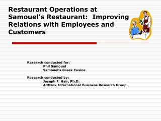 Restaurant Operations at Samouel s Restaurant:  Improving Relations with Employees and Customers