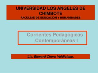 UNIVERSIDAD LOS ANGELES DE CHIMBOTE FACULTAD DE EDUCACION Y HUMANIDADES