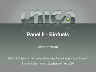 Panel II - Biofuels