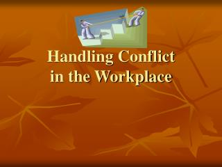 Handling Conflict in the Workplace