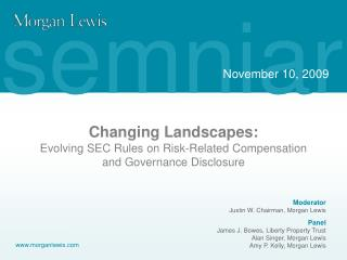 Changing Landscapes: Evolving SEC Rules on Risk-Related Compensation and Governance Disclosure
