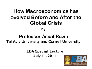 How Macroeconomics has evolved Before and After the Global Crisis