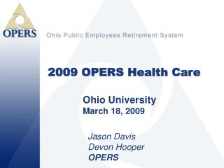 2009 OPERS Health Care