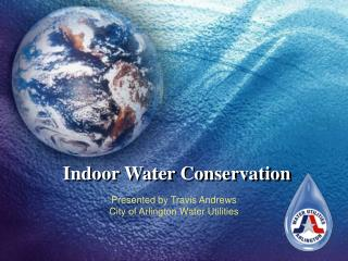 Indoor Water Conservation
