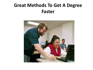 Great Methods To Get A Degree Faster