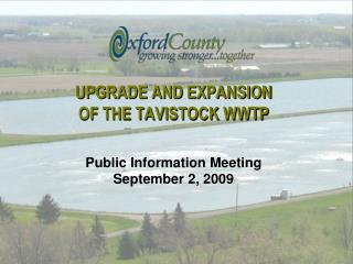 UPGRADE AND EXPANSION  OF THE TAVISTOCK WWTP