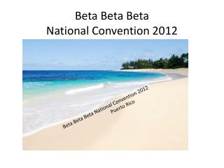 Beta  Beta Beta National Convention 2012