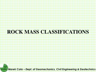 ROCK MASS CLASSIFICATION S