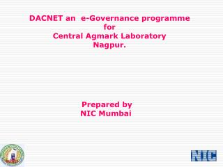 DACNET an  e-Governance programme   for  Central Agmark Laboratory Nagpur.