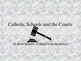 Catholic Schools and the Courts