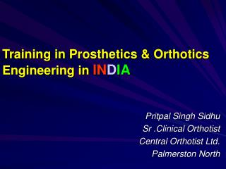 Training in Prosthetics & Orthotics Engineering in IN D IA