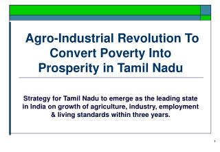 Agro-Industrial Revolution To Convert Poverty Into Prosperity in Tamil Nadu