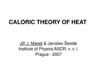 CALORIC THEORY OF HEAT