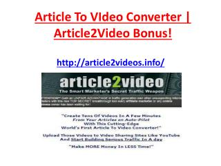 Article To Video Converter - Article2Video $2000 Bonus