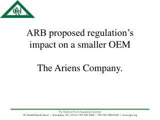 ARB proposed regulation s impact on a smaller OEM  The Ariens Company.