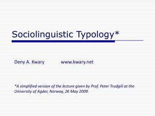 Sociolinguistic Typology*