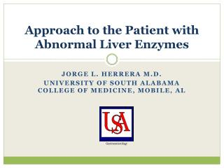 Approach to the Patient with Abnormal Liver Enzymes
