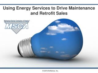 Using Energy Services to Drive Maintenance and Retrofit Sales