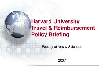 Harvard University Travel & Reimbursement Policy Briefing
