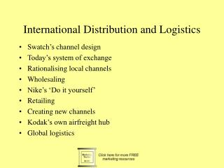 International Distribution and Logistics