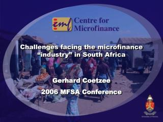 "Challenges facing the microfinance ""industry"" in South Africa"
