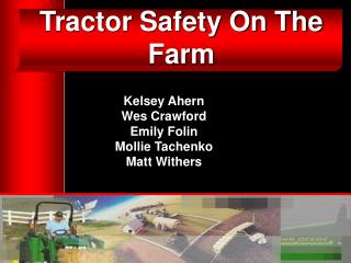Tractor Safety On The Farm
