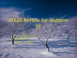 AT620 Review for Midterm #1