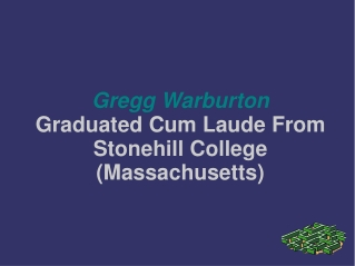 Gregg Warburton Graduated Cum Laude From Stonehill College (