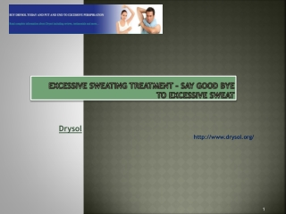 Excessive Sweating Treatment – Say Good Bye to Excessive swe