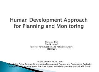 Human Development Approach for Planning and Monitoring