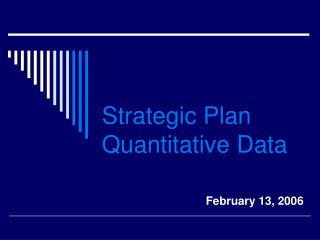 Strategic Plan Quantitative Data