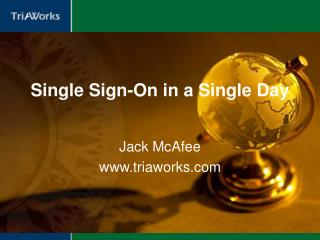 Single Sign-On in a Single Day